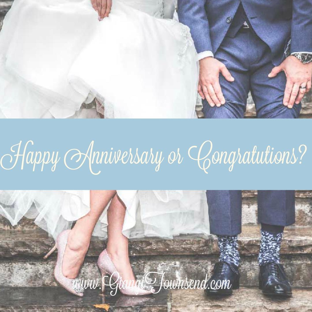happy anniversary or congratulations?